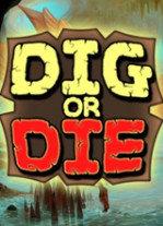 挖或死(Dig or Die)