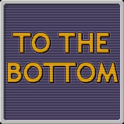 一路到底(To the Bottom)
