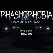 Phasmophobia恐鬼症